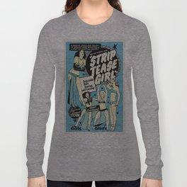 Vintage poster - Strip tease Girl Long Sleeve T-shirt