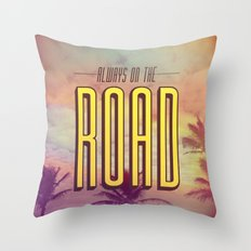 Always On The Road Throw Pillow