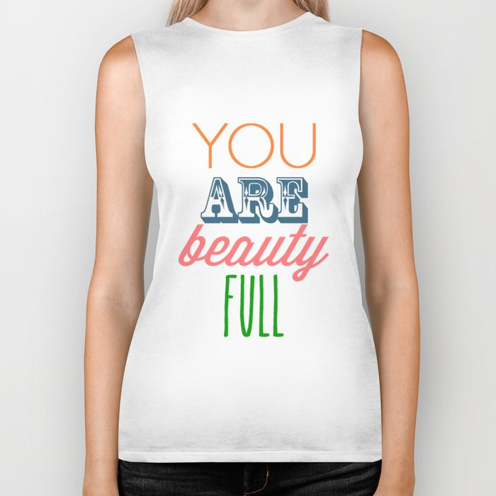 You Are Beautiful Biker Tank