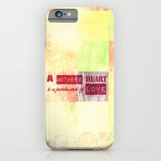 A mother's heart is a patchwork of love Slim Case iPhone 6s