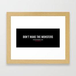 Don't Wake The Monsters Framed Art Print