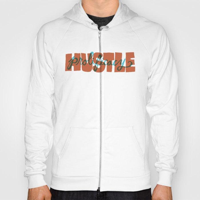 Hustle & Prolificacy Hoody