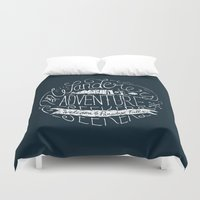 adventure is out there Duvet Covers featuring Adventure is out there! by Ocean Ave // Lettering and Design