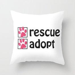 Pet Paw Rescue - Adopt a Shelter Animal Throw Pillow