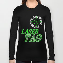 Funny Laser Tag Party T-Shirt Mode On Laser tag Long Sleeve T-shirt