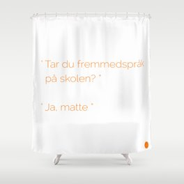 Fremmedspråk Shower Curtain