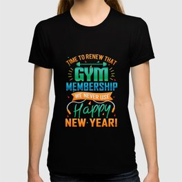 New Years Gym Membership T-shirt