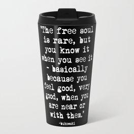 Charles Bukowski Typewriter White Font Quote Free Soul Travel Mug