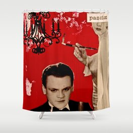 I Don't Need Your Love. I Just Want Your Passion. Shower Curtain