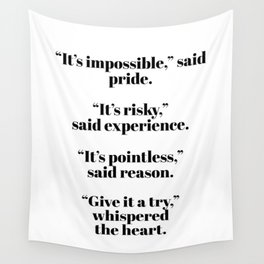 give it a try Wall Tapestry