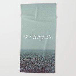 </hope> Beach Towel