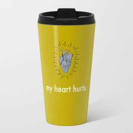 My Heart Hurts. Travel Mug