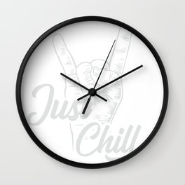 Just Chill Wall Clock