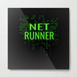 Netrunner Programmer IT Computer Administrator Metal Print