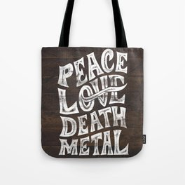 Peace Love Death Metal Tote Bag