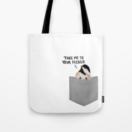Take Me to Your Feeder Tote Bag