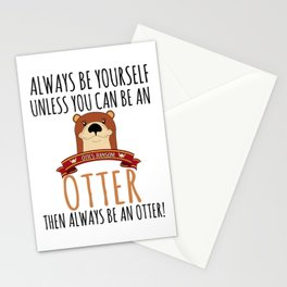 Otter Marten Always Be Yourself Funny Animal Stationery Cards