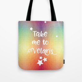 Take Me To Velaris - Night Court Print -A Court of Mist and Fury Rainbow Tote Bag
