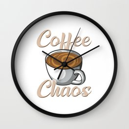 Cute & Funny I Run On Coffee Chaos And Cuss Words Wall Clock