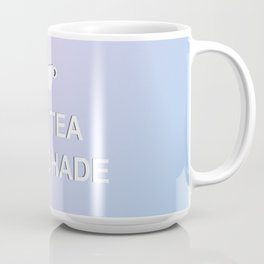 No Tea No Shade Coffee Mug