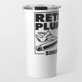 Retired Plumber Retirement Pipes Plumbing 2021 Travel Mug