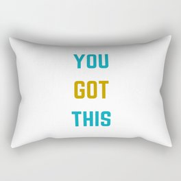 YOU GOT THIS Rectangular Pillow