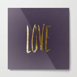 Love —gold Metal Print