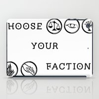 divergent iPad Cases featuring Divergent - Choose your faction by Lunil