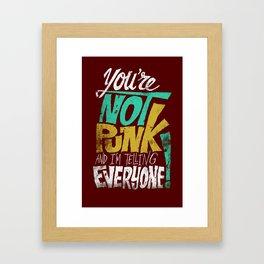 Not Punk Framed Art Print