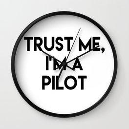 Trust me I'm a pilot Wall Clock