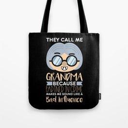 They Call Me Grandma Tote Bag