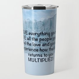 Love all people you can... Travel Mug