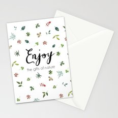 Enjoy the gifts of nature Stationery Cards