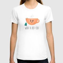 What A Hot-Tea T-shirt