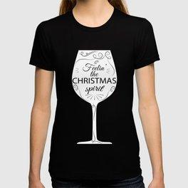 Christmas - Drinking Wine, Beer, and Liquor - Feelin' the Spirit (Style 3D) T-shirt