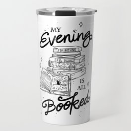 My Evening Is All Booked | Nerdy Witch Bookworm Travel Mug