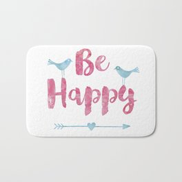 Be happy watercolor Typography with birds Bath Mat