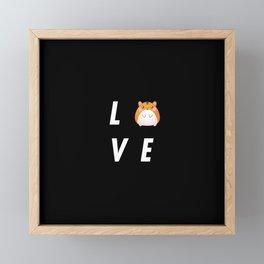 Funny Love Hamster Pun Quote Sayings Framed Mini Art Print