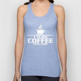 I turn coffee into code Unisex Tank Top