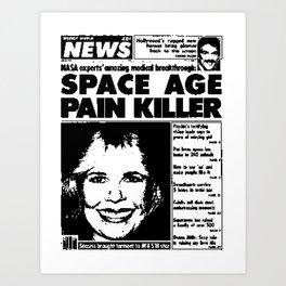 SPACE AGE PAIN KILLER (2016) Art Print