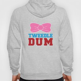 Tweedle Dee Matching Funny Graphic T-shirt Hoody