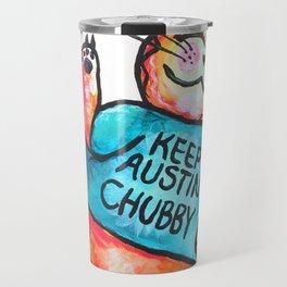 Keep Austin Chubby Chubbycat Travel Mug