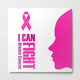 "Empowering women to fight breast cancer- ""I can fight breast cancer"" Metal Print"
