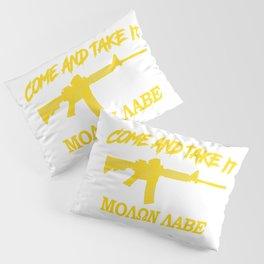 Come and Take It! Molon Labe! Gold in Greek. Pillow Sham