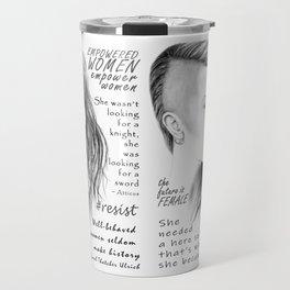 Feminist Quote Art Empowered Women Travel Mug