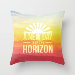 A New Day is on the Horizon Throw Pillow