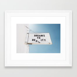 Dreams to Reality Framed Art Print