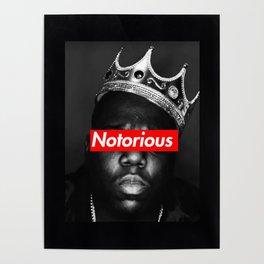 Big Notorious Poster