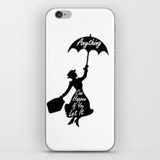Anything Can Happen If You Let It - Mary Poppins Quote iPhone Skin