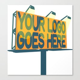 YOUR LOGO GOES HERE Reprise in Teal and Orange Canvas Print